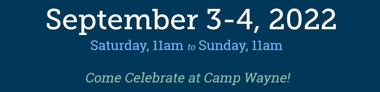 September 11-12, 2021 at Camp Wayne